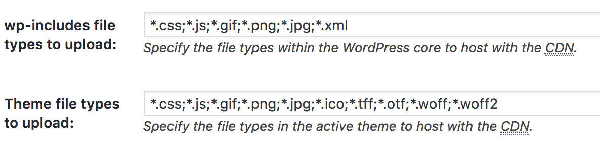 W3 Total Cache settings for which theme files to upload by extension. css, js, gif, tff, otf, woff, woff2, etc.
